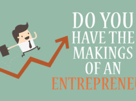 Do You Have the Makings of An Entrepreneur?