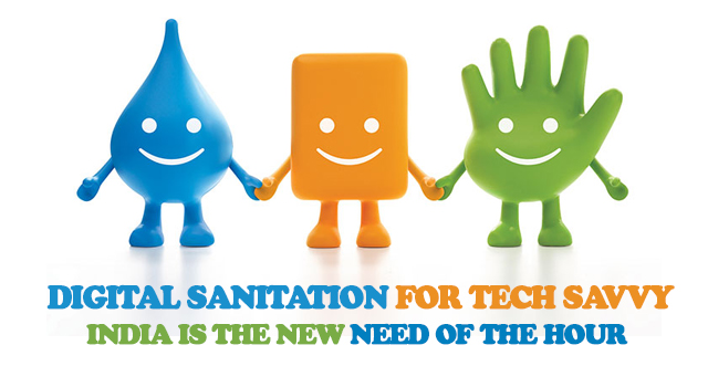 Digital Sanitation for Tech Savvy India Is The New Need Of The Hour