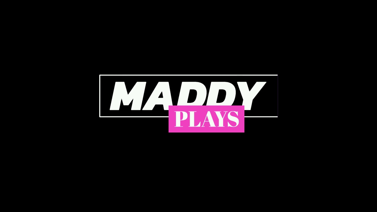 Maddy Plays